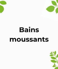 Bains moussants