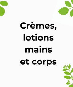 Crèmes / lotions mains et corps